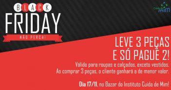 Black Friday no Bazar do Instituto Cuida de Mim, dia 17/11!