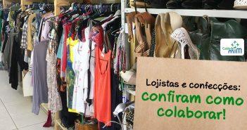 Lojistas e confecções: confiram como colaborar com o Instituto Cuida de Mim!