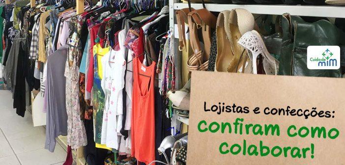 Lojistas e confecções: confiram como colaborar!